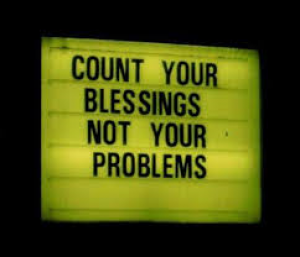 count your blessings not your problems.png